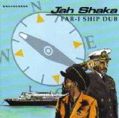 Jah Shaka - Far-I Ship Dub (Jah Shaka Music) CD